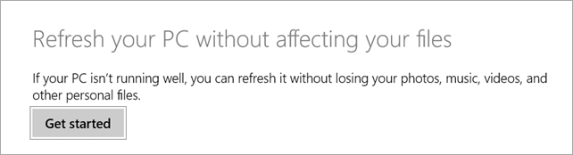 Refresh your PC - Windows 8.1