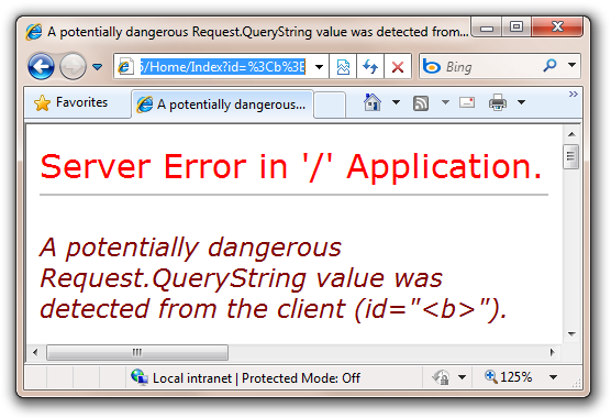 A potentially dangerous Request.QueryString value was detected from the client (id=b). - Windows Internet Explorer