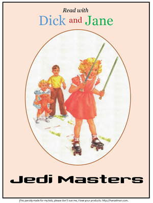 Dick and Jane: Jedi Masters