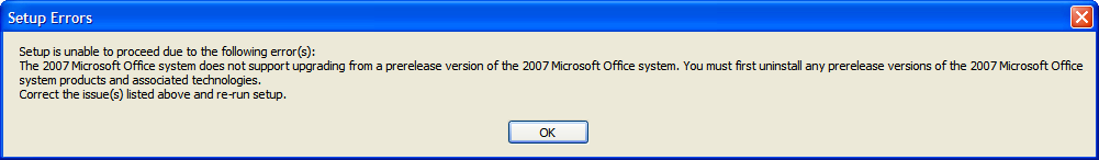 Office 2007 won't upgrade from a prerelease version of the 2007